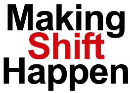 Making Shift Happen (16 november)